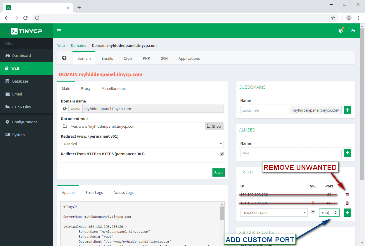 Add listening at random or favorite port with SSL enabled. Also we recommend to remove all other listennings. Do not use 9534 port. It is only example.